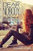 Dear Nobody: The True Diary Of Mary