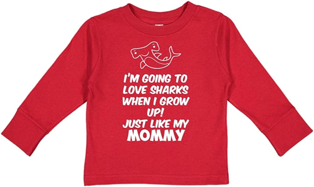 Im Going to Love Sharks When I Grow Up Just Like My Mommy Toddler//Kids Long Sleeve T-Shirt