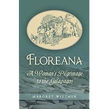 Floreana: A Woman's Pilgrimage to the Galapagos