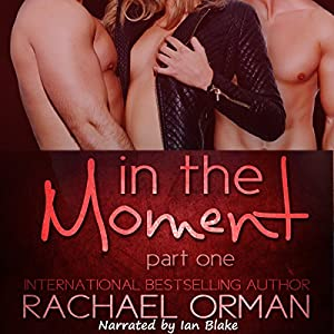 In the Moment, Part One Audiobook