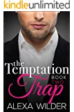 The Temptation Trap, Book Two (An Alpha Billionaire Club BBW Romance)