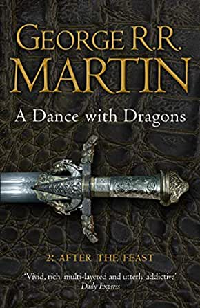 A Dance With Dragons: Part 2 After The Feast (A Song of