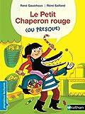 """Afficher """"Le Petit Chaperon rouge (ou presque)"""""""
