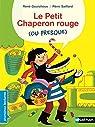 Le Petit Chaperon rouge...ou presque ! par Gouichoux