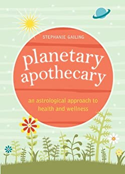 Planetary Apothecary by [Gailing, Stephanie]