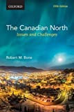 img - for The Canadian North: Issues and Challenges book / textbook / text book