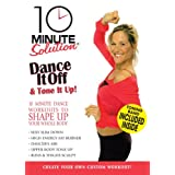 10 Minute Solution Dance It Off & Tone It Up