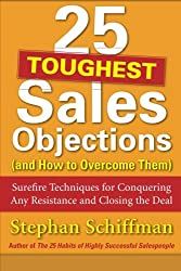 25 Toughest Sales Objections-and How to Overcome Them