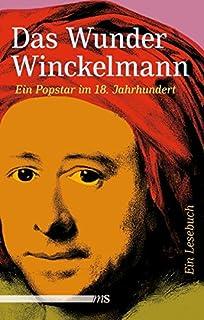 johann winckelmann begrnder der klassischen archologie und modernen kunstwissenschaften