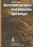 Karsthydrographie und Physische Speläologie, Bögli, A., 3662080524