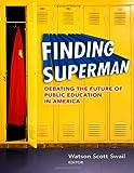 Finding Superman, Watson Scott Swail, 0807753300