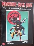 Wolverine Nick Fury: The Scorpio Connection (Marvel graphic novel)