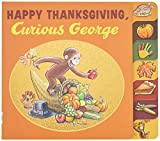 Today is Thanksgiving and George is so excited! He loves everything about the holiday—from the parade with music, jugglers, and big balloons to the delicious turkey shared with family and friends. But even on Thanksgiving the ...