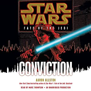 Star Wars: Fate of the Jedi: Conviction Hörbuch