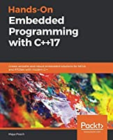 Hands-On Embedded Programming with C++17 Front Cover