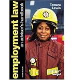 Employment Law An Adviser's Handbook by Lewis, Tamara ( AUTHOR ) Sep-01-2011 Paperback