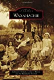 Waxahachie (Images of America)