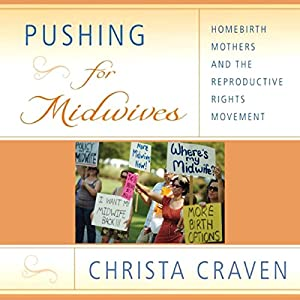 Pushing for Midwives Audiobook