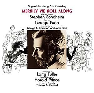 Merrily We Roll Along (1981 Original Broadway Cast)