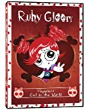 Ruby Gloom - Happiest Girl in the World - Valentine's Edition by Camilla Scott