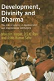 Development, Divinity, and Dharma, Malcolm Harper and D. S. K. Rao, 1853396559