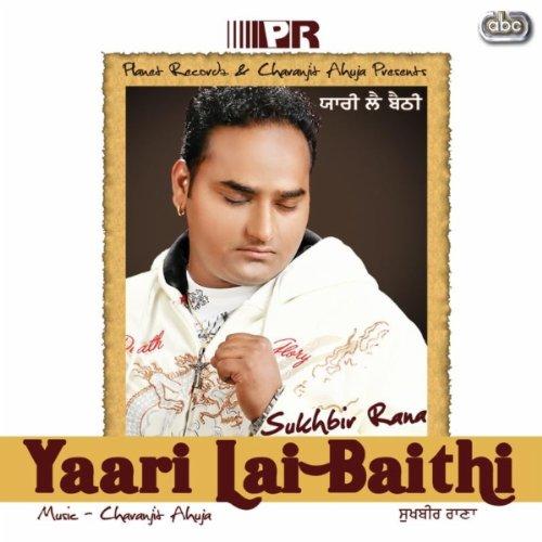 Sukhbir rana yaari lai baithi best punjabi song hipsong com.