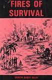 Fires of Survival, Doreen G. Wiley, 0894071149