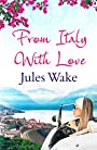 From Italy With Love: A gorgeous escapist summer read for women!