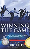 Winning the Game, Eric Kelly, 1608446107