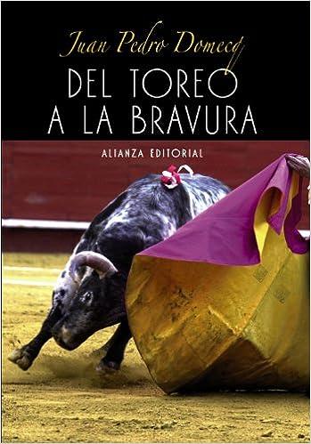 Book's Cover of Del toreo a la bravura (Libros Singulares (Ls)) (Español) Tapa blanda – 23 diciembre 2003