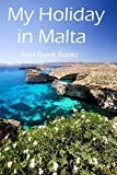My Holiday in Malta (Kiwi Holiday Journals)