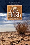Any Ole Bush, Bert Harned, 0964874377