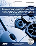 Engineering Graphics Essentials with AutoCAD 2015 Instruction, Plantenberg, Kirstie, 1585038679