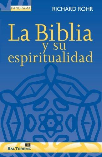 La Biblia y su espiritualidad (Spanish Edition) pdf epub
