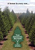 The Growing Season (Institutional Use)