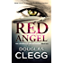 Red Angel: A chilling serial killer thriller with a twist (The Criminally Insane Series Book 2)