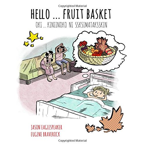 Hello ... Fruit Basket: Blackfoot Version