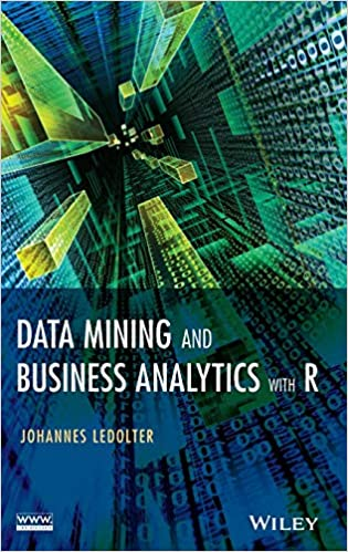 amazon com data mining and business analytics with r 9781118447147