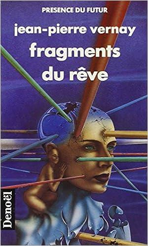 Jean Pierre Vernay - Fragments du rêve sur Bookys