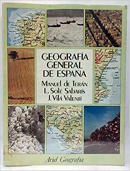 Geografía general de España: Amazon.es: Terán Álvarez, Manuel: Libros