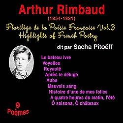 Arthur Rimbaud (Florilège de la Poésie Française 3)