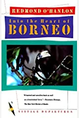 Into the Heart of Borneo by Redmond O'Hanlon (1987-09-12) Paperback