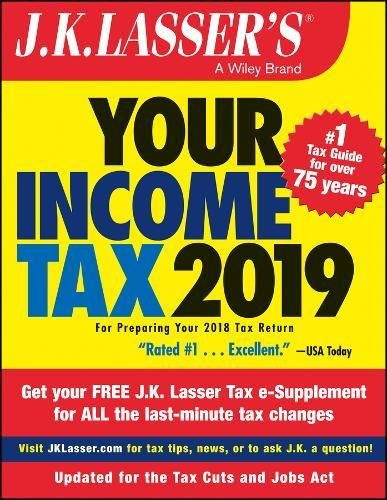 J K  Lassers Your Income Tax 2019  For Preparing Your 2018 Tax Return