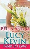 When It's Love (A Walker Island Romance) (Volume 3)