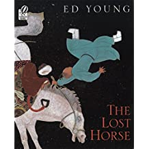 The Lost Horse: A Chinese Folktale