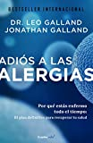 img - for Adi s a las alergias / The Allergy Solution: Unlock the Surprising, Hidden Truth about Why You Are Sick and How to Get Well (Spanish Edition) book / textbook / text book