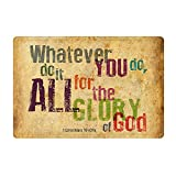 FANNEE Whatever You do,do it All for the Glory of God.1Corinthlans 10 v31b Christian Bible Quotes - Non-Woven Fabric Top, Outdoor Doormat Custom 18x30 Inch