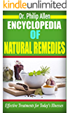 Encyclopedia of Natural Remedies: Effective Treatments for Today's Illnesses