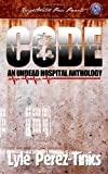 img - for CODE Z : An Undead Hospital Anthology book / textbook / text book