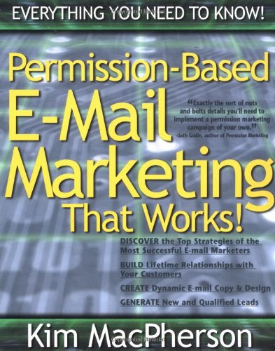 Permission Based E-mail Marketing That Works!